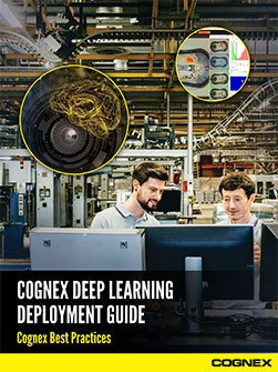 Cognex Deep Learning Deployment Guide