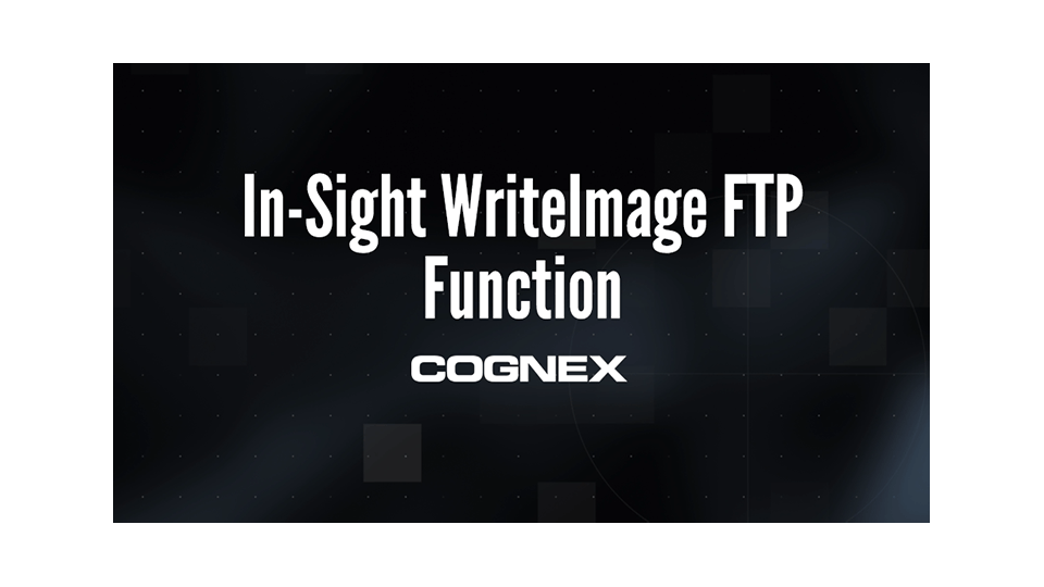 In-Sight WriteImage FTP