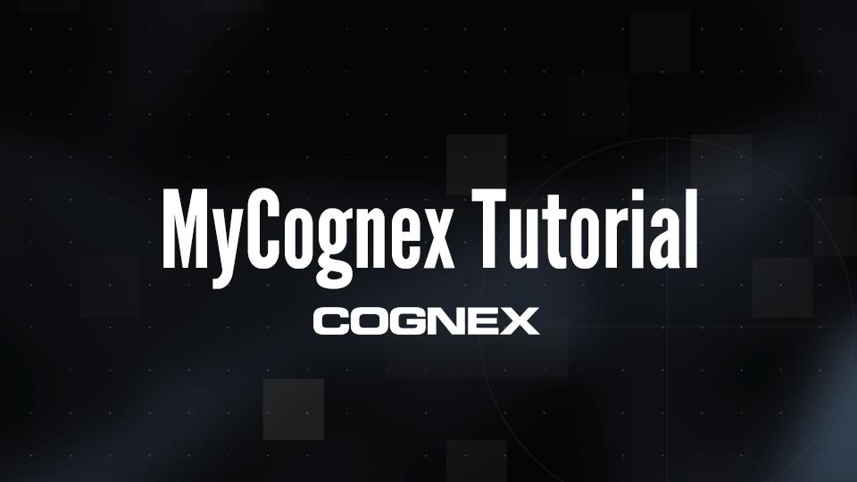 MyCognex Tutorial banner image